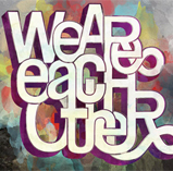 We Are Each Other
